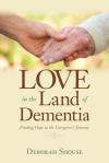 deb s bkcov love inth lland of dementia